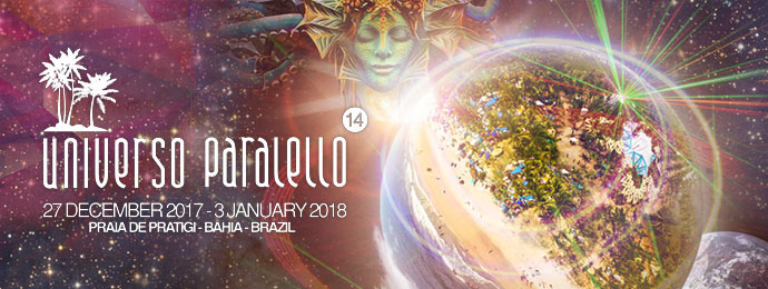 Universo Paralello 2017 -2018  New Years Festival (Brazil)