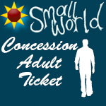 Small World Summer Festival 2017 <BR><BR> Adult Concession Ticket.  <BR><BR> Click here for Purchase Terms