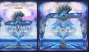 Astral Circus Event Ticket  + Limitless CD Album  From  JOURNEY. pick up your copy upon entry
